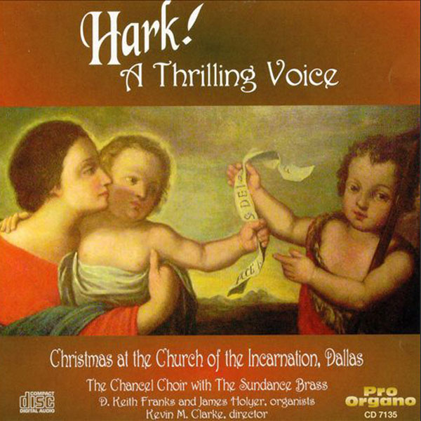 Hark! A Thrilling Voice